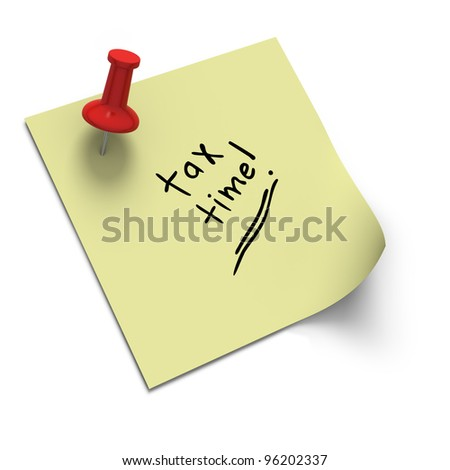 Post it note on white background reminding about tax time - stock photo