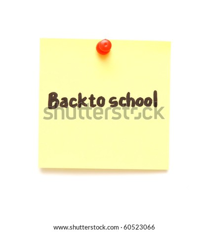 post it note with hand printed back to school isolated - stock photo