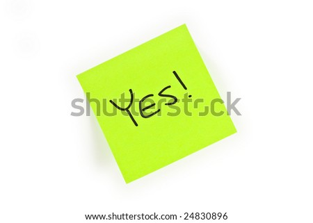 Post-it with the word YES! written on it isolated on white - stock photo