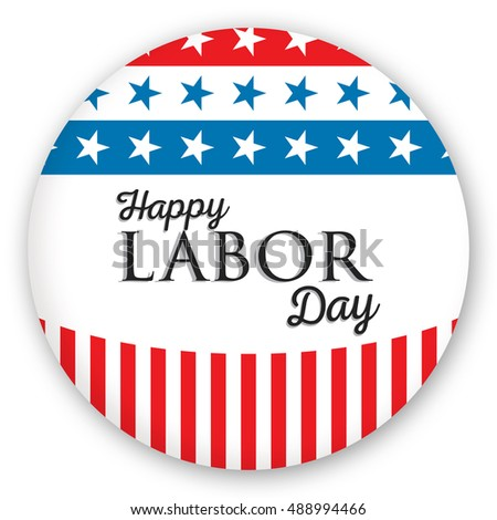 Poster of happy labor day text against blue button