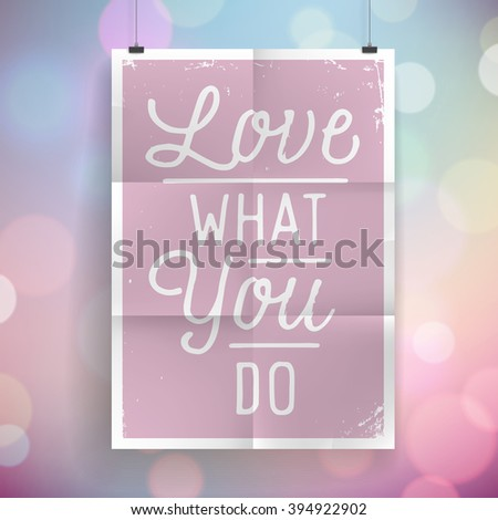 Poster with hand drawn lettering slogan on vintage background. - stock photo