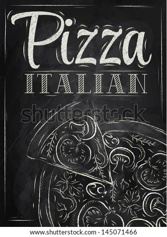 Poster with pizza and a slice of pizza with the inscription Italian pizza stylized drawing with chalk on the blackboard. Raster version, vector file also included - stock photo