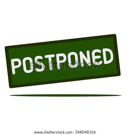Postpone Stock Photos, Images, & Pictures | Shutterstock