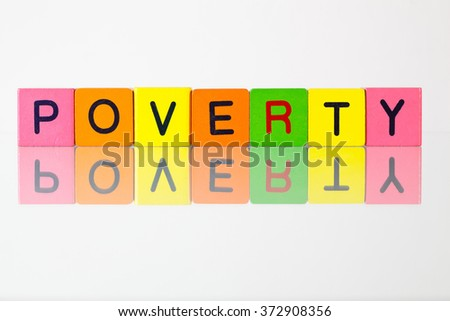 Poverty - an inscription from children's wooden blocks