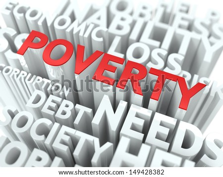 Poverty - Wordcloud Social Concept. The Word in Red Color, Surrounded by a Cloud of Words Gray. - stock photo
