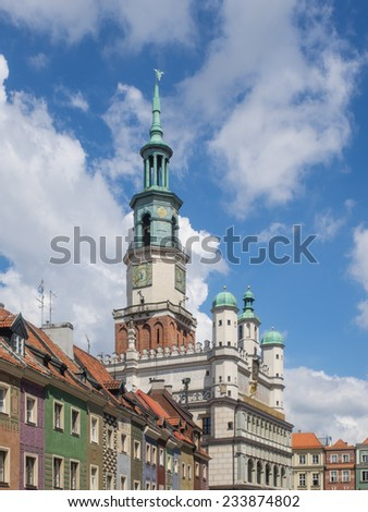 PoznaÃ?Â?? Town Hall or Ratusz is a building in the city of PoznaÃ?Â?? in western Poland, located in the Old Market Square (Stary Rynek) in the centre of the Old Town neighbourhood. - stock photo