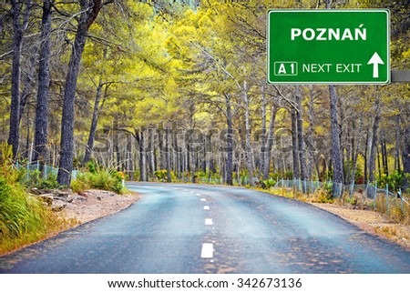 POZNAN road sign against clear blue sky - stock photo
