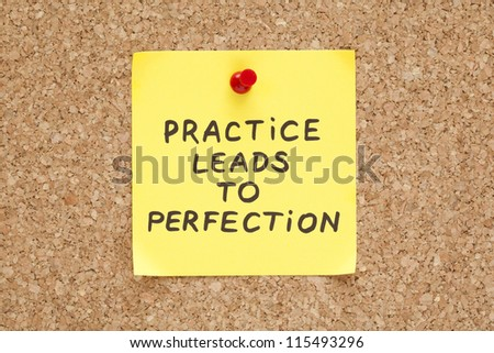 Practice leads to perfection, written on an yellow sticky note on a cork bulletin board - stock photo