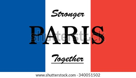 Pray for Paris stronger together