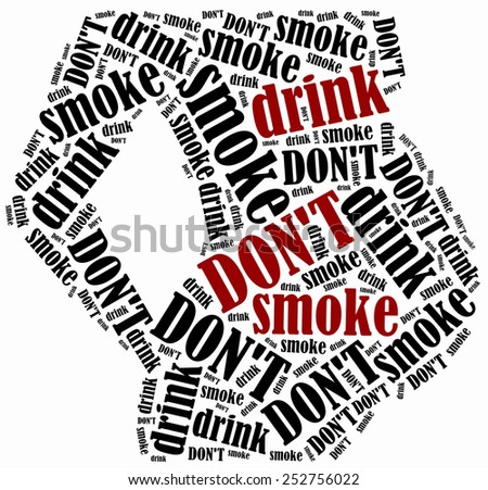 Pregnancy prohibited activities. Smoking and drinking. Word cloud illustration. - stock photo