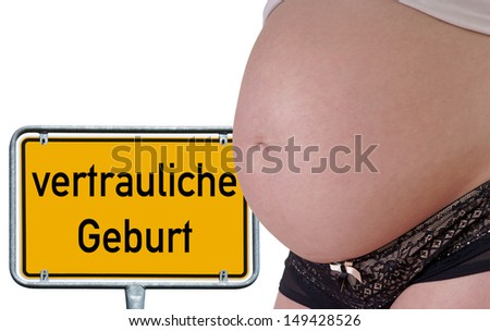 pregnant woman with shield and the german words confidential birth / confidential birth