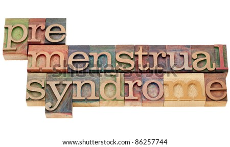 premenstrual syndrome (PMS) - isolated text in vintage wood letterpress printing blocks