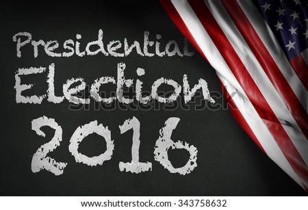 Presidential Election 2016 written on blackboard and the USA flag - stock photo