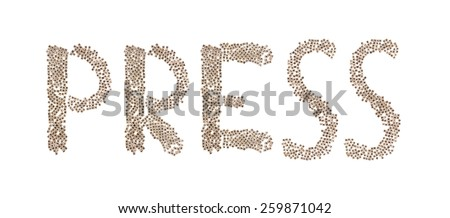 Press written in letters formed with wooden cubes with letters isolated on white background - stock photo