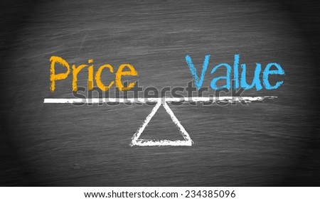Price and Value - Business Concept - stock photo