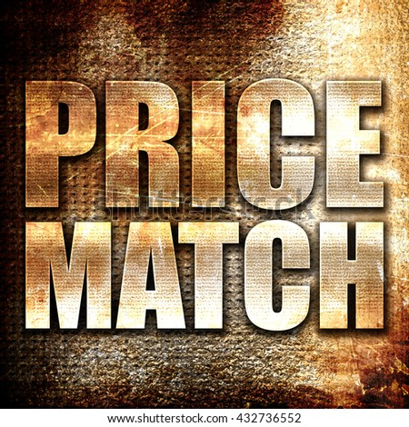 price match, 3D rendering, metal text on rust background