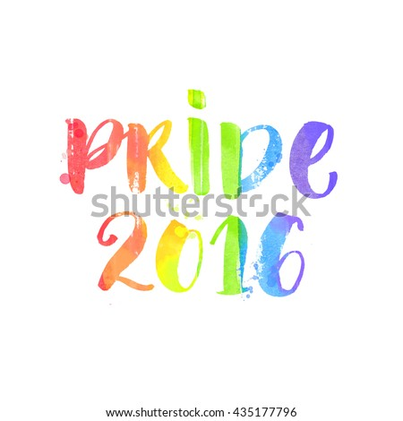 Pride 2016 text. Brush lettering, typography emblem of gay parade. Handwritten text with rainbow colors isolated on white background. - stock photo