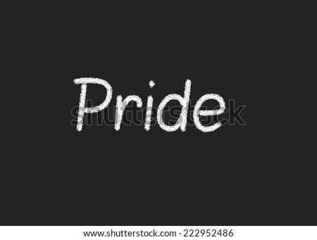 Pride written on a blackboard - stock photo