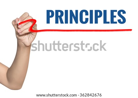 Principles word write on white background by woman hand holding highlighter pen - stock photo