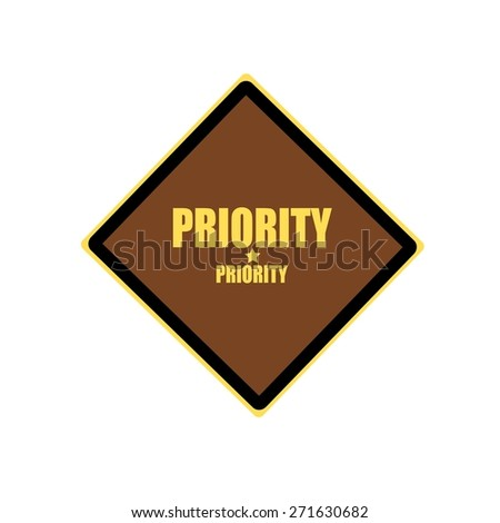 Priority yellow stamp text on brown background