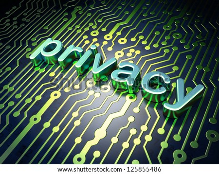 Privacy concept: circuit board with word Privacy, 3d render - stock photo