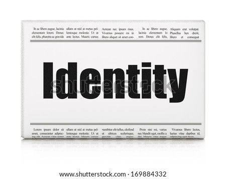 Privacy concept: newspaper headline Identity on White background, 3d render