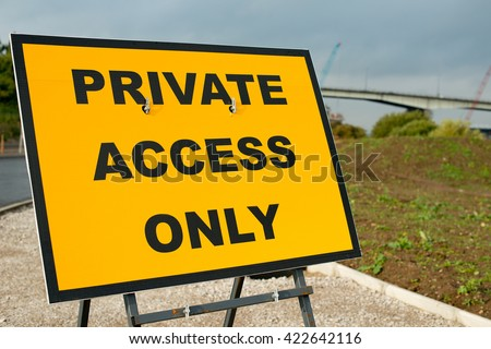 PRIVATE ACCESS ONLY -  Road Sign