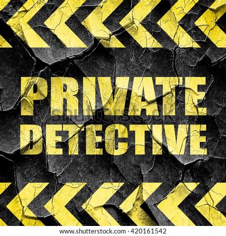 private detective, black and yellow rough hazard stripes - stock photo