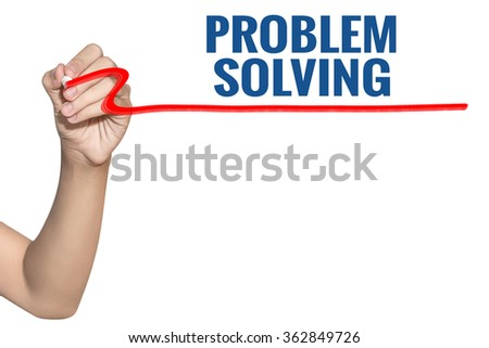 Problem Solving word write on white background by woman hand holding highlighter pen - stock photo