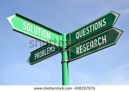 Problems, solution, questions, research signpost - stock photo