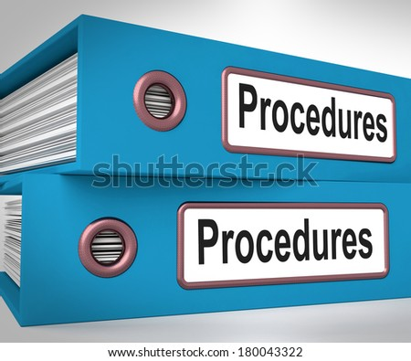 Procedures Folders Meaning Correct Process And Best Practice - stock photo