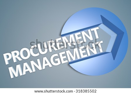 Procurement Management - text 3d render illustration concept with a arrow in a circle on blue-grey background