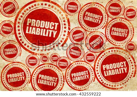 product liability, red stamp on a grunge paper texture - stock photo