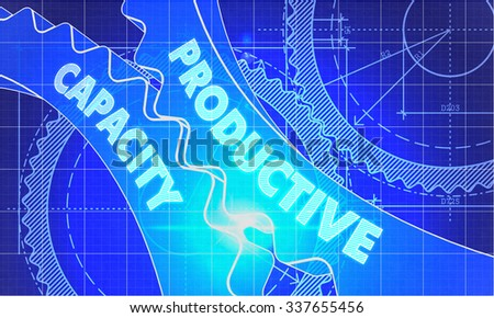 Productive Capacity on Blueprint of Cogs. Technical Drawing Style. 3d illustration with Glow Effect. - stock photo