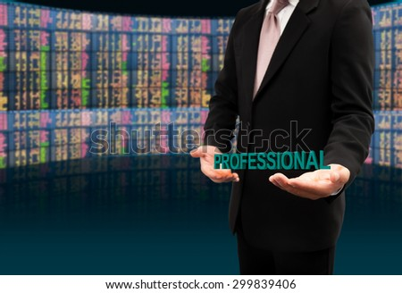 Professional text on hands businessman. - stock photo