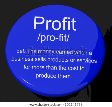 Profit Definition Button Shows Income Earned From Business