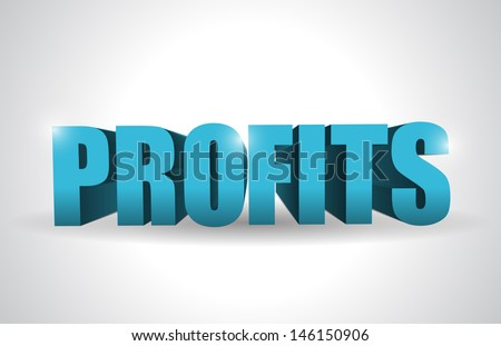 profits text illustration design over a white background - stock photo