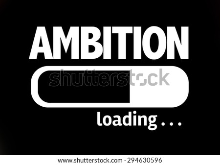 Progress Bar Loading with the text: Ambition - stock photo
