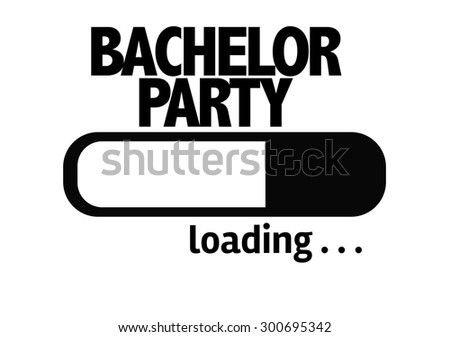 Progress Bar Loading with the text: Bachelor Party - stock photo