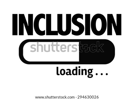 Progress Bar Loading with the text: Inclusion - stock photo