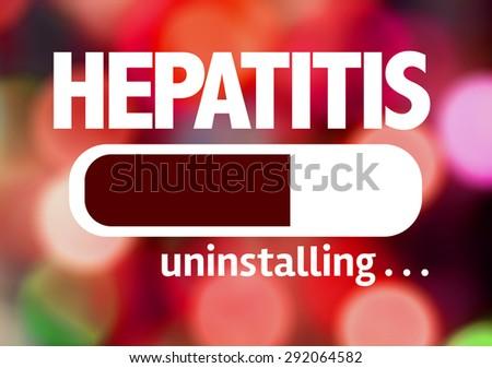Progress Bar Uninstalling with the text: Hepatitis - stock photo