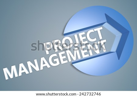 Project Management - 3d text render illustration concept with a arrow in a circle on blue-grey background