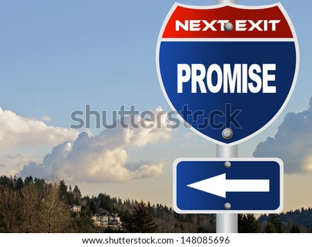 Promise road sign