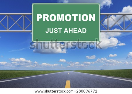 Promotion just ahead road sign - stock photo