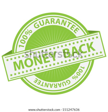 Promotional Sale Tag, Sticker or Badge, Present By Green Money Back Label With 100 Percent Guarantee Text Around Isolated on White Background  - stock photo