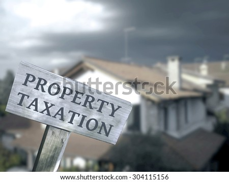 Property taxation home ownership concept. - stock photo