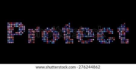 Protect led text - stock photo