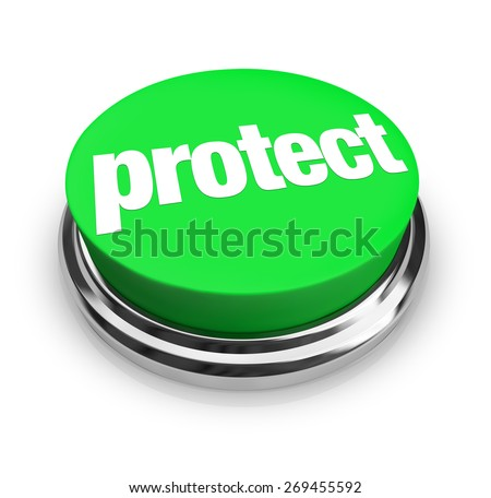 Protect word on a round green button to illustrate safeguarding your home, work, job or property from harm, threat, insecurity or danger - stock photo