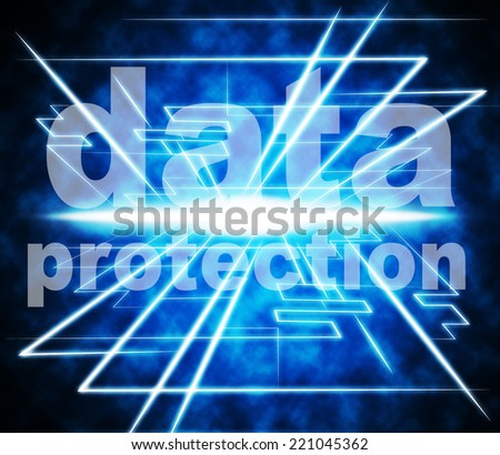 Protection Data Representing Secured Information And Secure - stock photo
