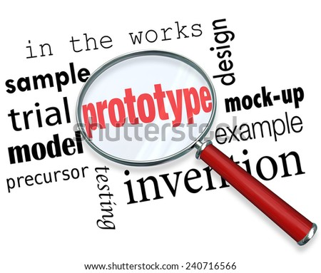 Prototype word under a magnifying glass searching for mock-up, example, sample, trial, model, invention or original design of a new product concept - stock photo